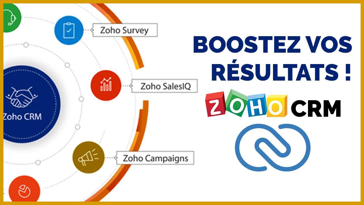 Zoho CRM- Boostez vos résultats