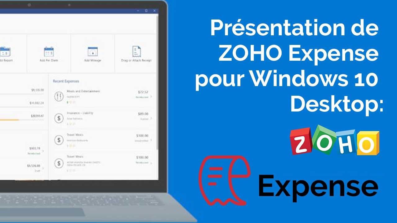 Présentation de Zoho Expense pour Windows 10 Desktop