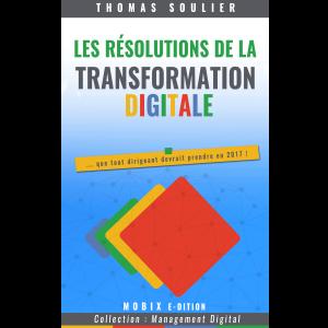 E-book Les résolutions de la transformation digitale, Édition MOBIX