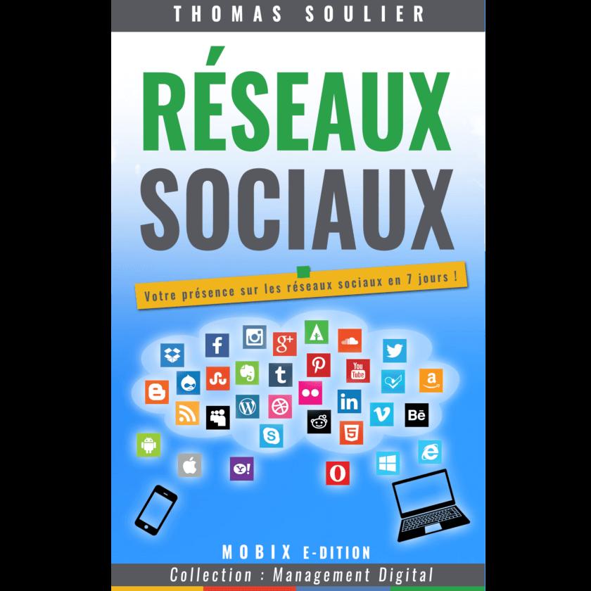 Social CRM. Les réseaux sociaux. E-book Réseaux sociaux, Édition MOBIX