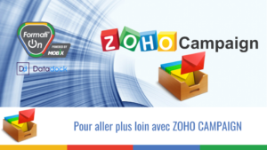 Pour aller plus loin avec ZOHO CAMPAIGN