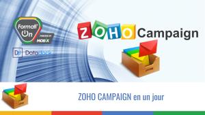 ZOHO CAMPAIGN en un jour