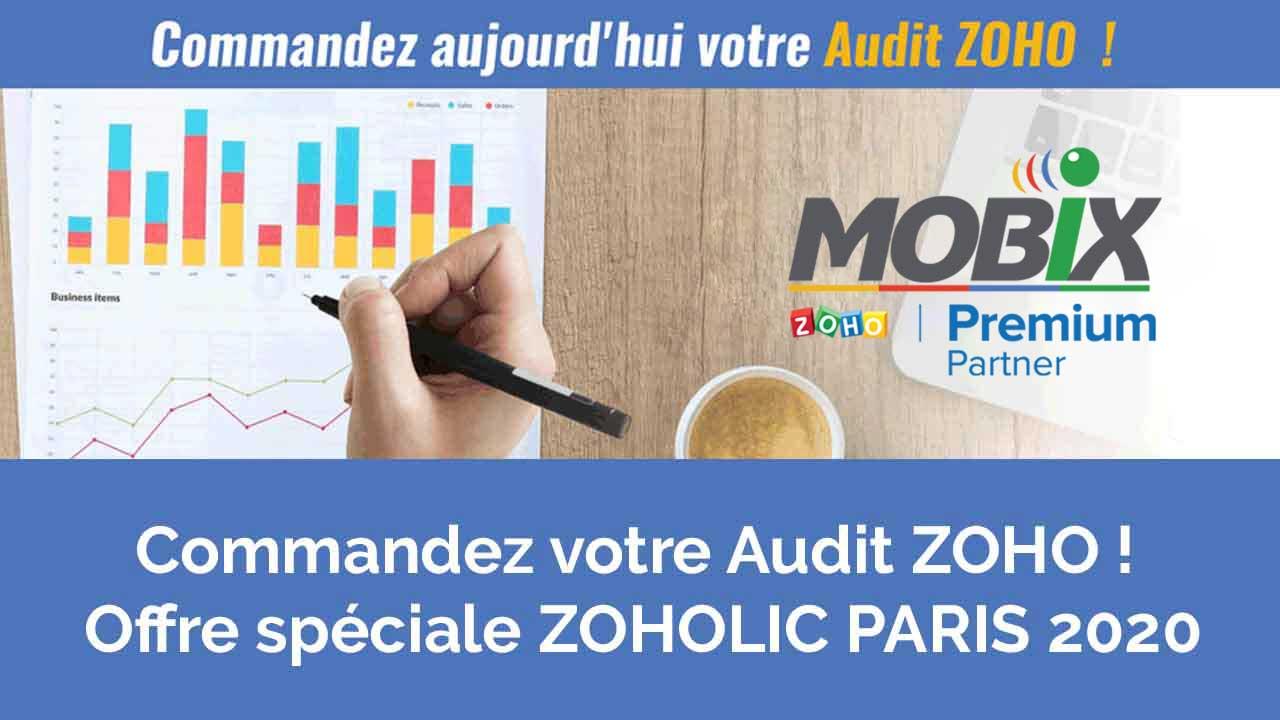 Commandez votre Audit ZOHO ! Offre spéciale ZOHOLIC PARIS 2020