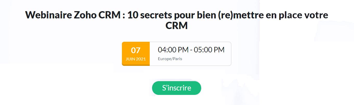 Webinaire Zoho CRM : 10 secrets pour bien (re)mettre en place votre CRM
