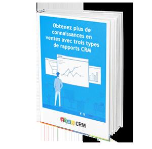 3D BOOK - Obtenez plus de connaissances en ventes avec trois types de Rapports CRM