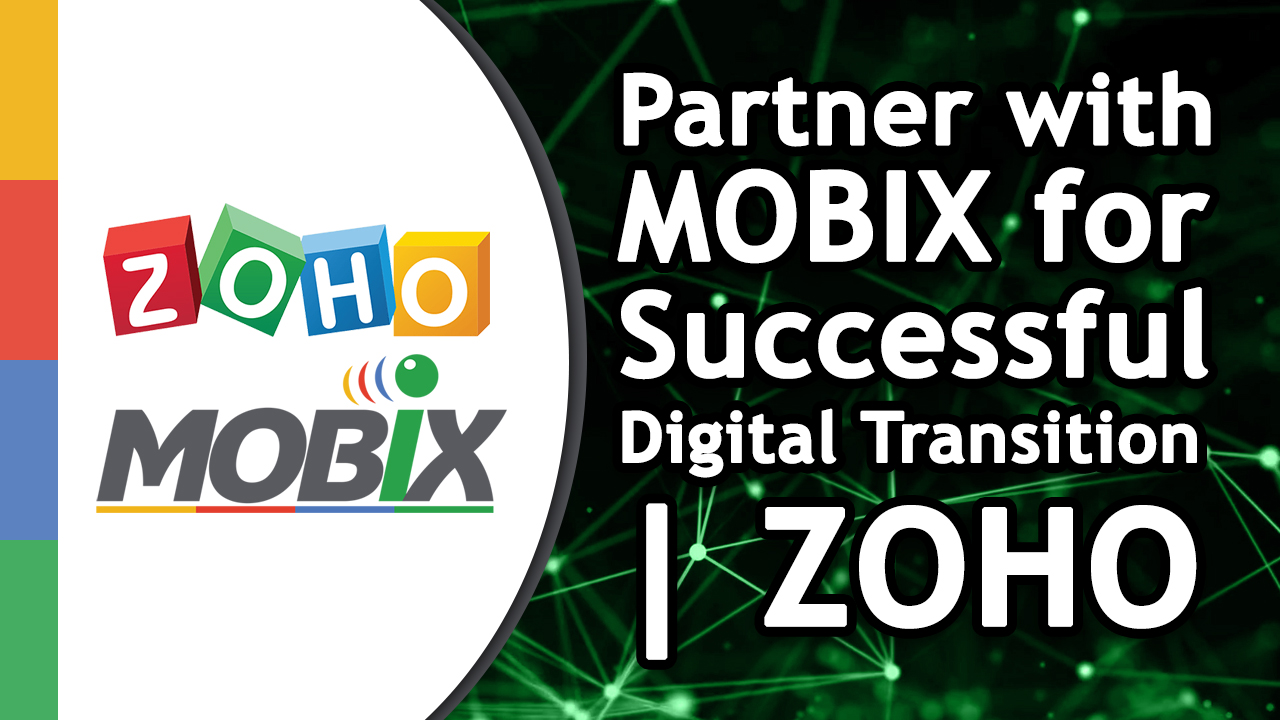 Partner with Mobix for Successful Digital Transition ZOHO