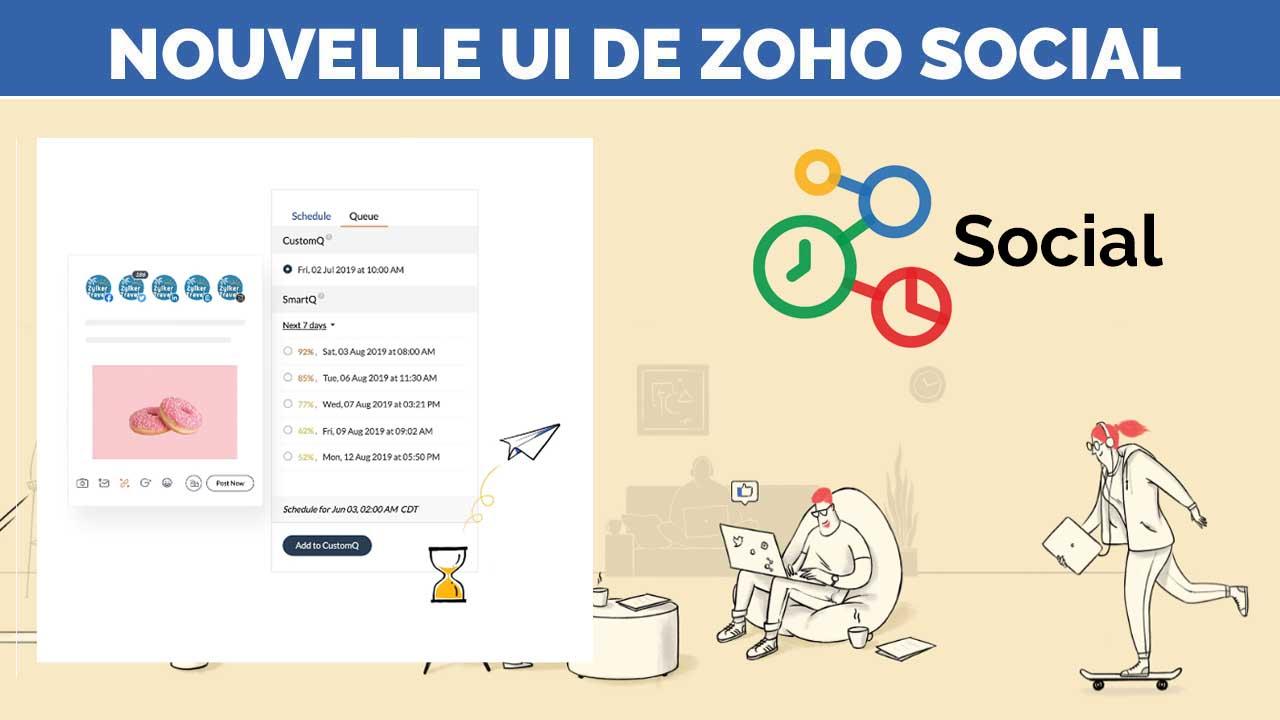 ZOHO Social Une nouvelle interface plus efficace que jamais