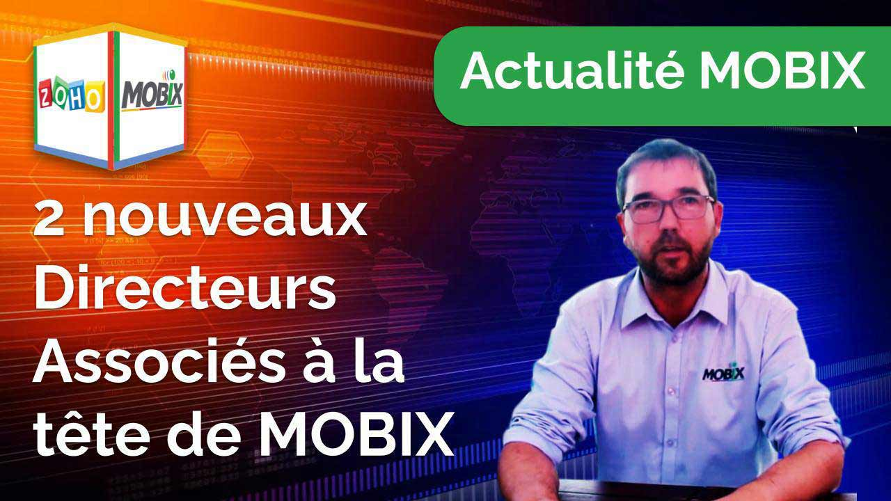 Une grande nouvelle pour MOBIX et son évolution dans l'écosystème ZOHO